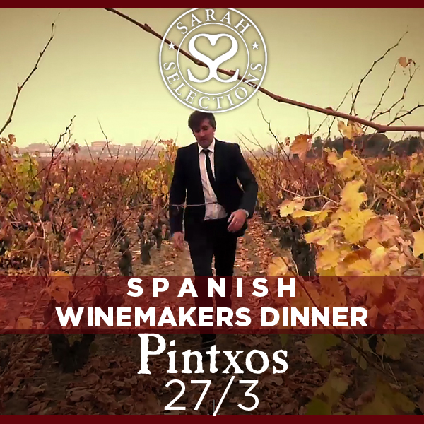 Winemakers Dinner SARAH SELECTIONS at Pintxos, Wednesday March 27, 2019 at 18:30